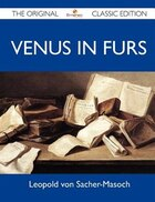 Venus In Furs - The Original Classic Edition