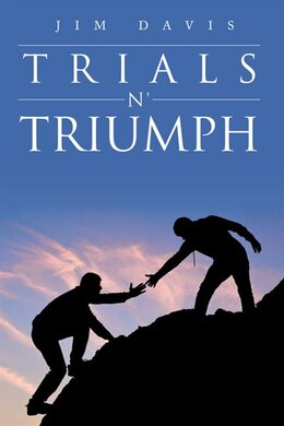 Book Trials n' Triumph by Jim Davis