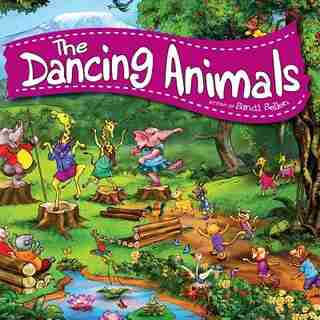 The Dancing Animals by Sandi Sellen