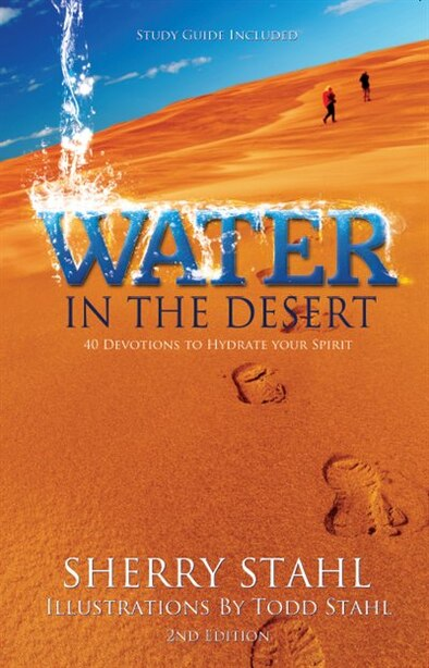 Water in the Desert by Sherry Stahl