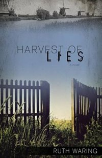 Harvest of Lies by Ruth Waring