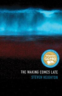 The Waking Comes Late