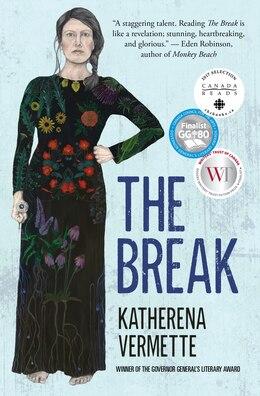 Book The Break by Katherena Vermette