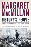 History's People: Personalities And The Past: Autographed Edition