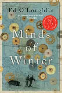 Minds of Winter by Ed O'loughlin