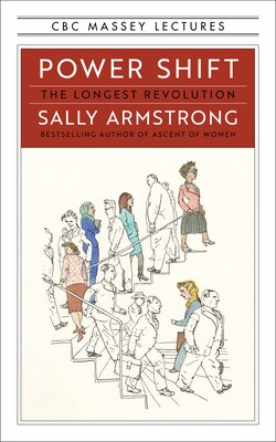 Book Power Shift: The Longest Revolution by Sally Armstrong