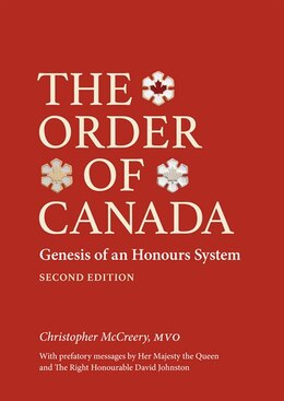 Book The Order of Canada, Second Edition: Genesis of an Honours System by Christopher McCreery