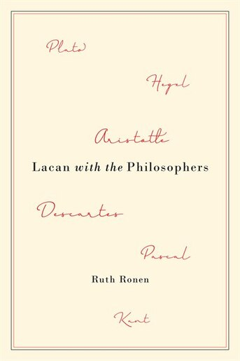 Lacan with the Philosophers by Ruth Ronen