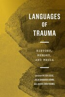 Languages Of Trauma: History, Memory, And Media