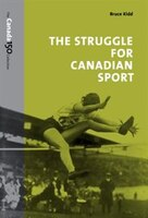 The Struggle for Canadian Sport