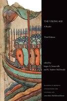 The Viking Age: A Reader, Third Edition