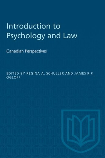 Introduction to Psychology and Law: Canadian Perspectives by James R.p. Ogloff