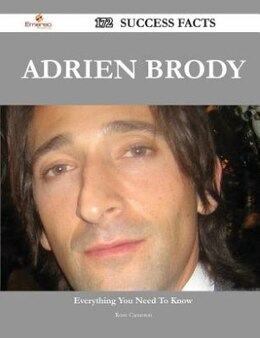 Book Adrien Brody 172 Success Facts - Everything you need to know about Adrien Brody by Rose Cameron