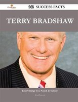 Terry Bradshaw 142 Success Facts - Everything You Need to Know about Terry Bradshaw