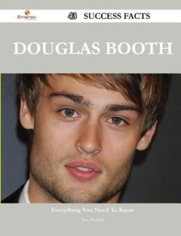 Book Douglas Booth 43 Success Facts - Everything you need to know about Douglas Booth by Jose Watkins