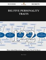 Big Five personality traits 122 Success Secrets - 122 Most Asked Questions On Big Five personality…