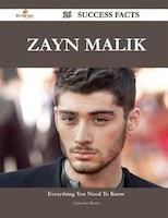Zayn Malik 26 Success Facts - Everything You Need to Know about Zayn Malik