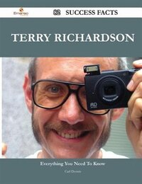 Terry Richardson 82 Success Facts - Everything you need to know about Terry Richardson