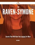 76 Raven-Symoné Secrets That Will Have You Longing For More
