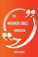 The Miranda Sings Handbook - Everything You Need To Know About Miranda Sings