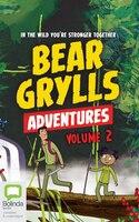 Bear Grylls Adventures: Volume 2: Jungle Challenge & Sea Challenge