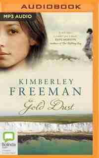 Gold Dust by Kimberley Freeman