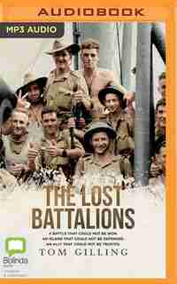 Lost Battalions by Tom Gilling