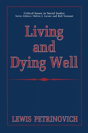 Living and Dying Well by Lewis Petrinovich