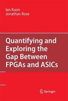Quantifying and Exploring the Gap Between FPGAs and ASICs