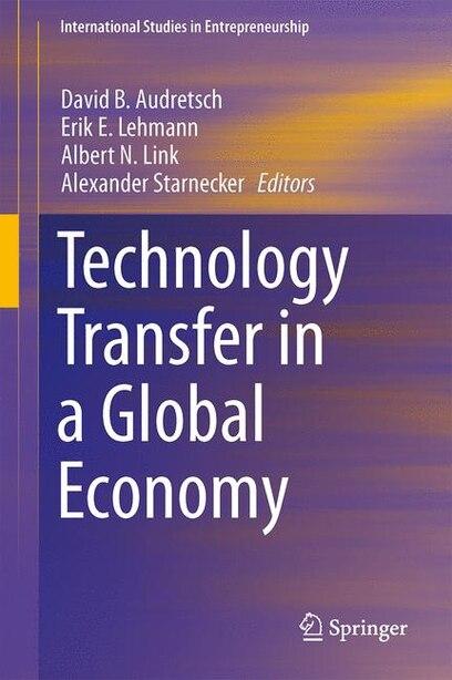 Technology Transfer in a Global Economy de David B. Audretsch