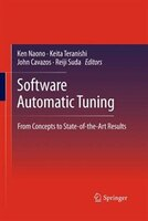 Software Automatic Tuning: From Concepts to State-of-the-Art Results