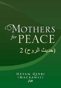 Mothers for Peace: 2 ( ) by Heyam Qirbi (Mackawie)