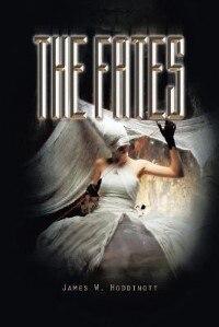 The Fates by James W. Hoddinott