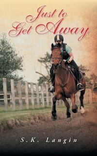 Just to Get Away by S. K. Langin