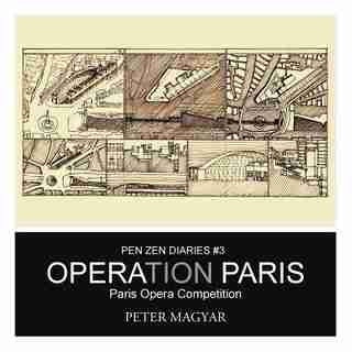 Operation Paris: Paris Opera Competition by Peter Magyar