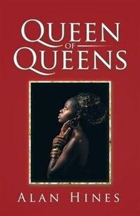 Queen of Queens by Alan Hines