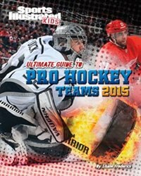 Book Ultimate Guide to Pro Hockey Teams 2015 by Shane Frederick