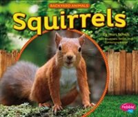 Squirrels, Book By Mari Schuh (Reinforced Library Binding