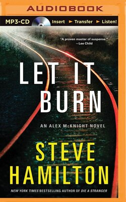 Book Let It Burn by Steve Hamilton