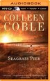 Seagrass Pier by Colleen Coble