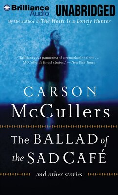 Book The Ballad of the Sad Café by Carson McCullers
