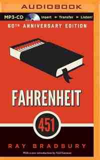Fahrenheit 451: A Novel by Ray Bradbury