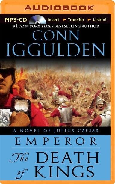 The Death of Kings de Conn Iggulden