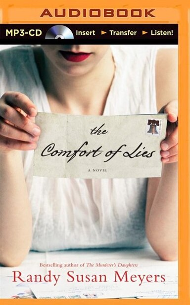 The Comfort of Lies: A Novel by Randy Susan Meyers