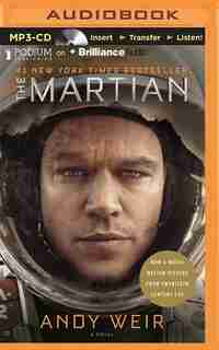The Martian: Apollo 13 Meets Castaway In This Grippingly Detailed, Brilliantly Ingenious Survival Thriller-set O by Andy Weir