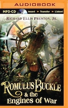 Romulus Buckle & The Engines Of War
