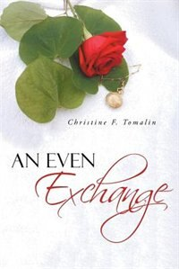 An Even Exchange by Christine F. Tomalin