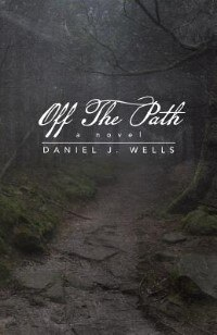 Book Off the Path by Daniel J. Wells