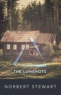The Lumenots by Norbert Stewart