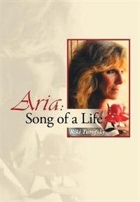 Aria: Song of a Life de Riki Turofsky